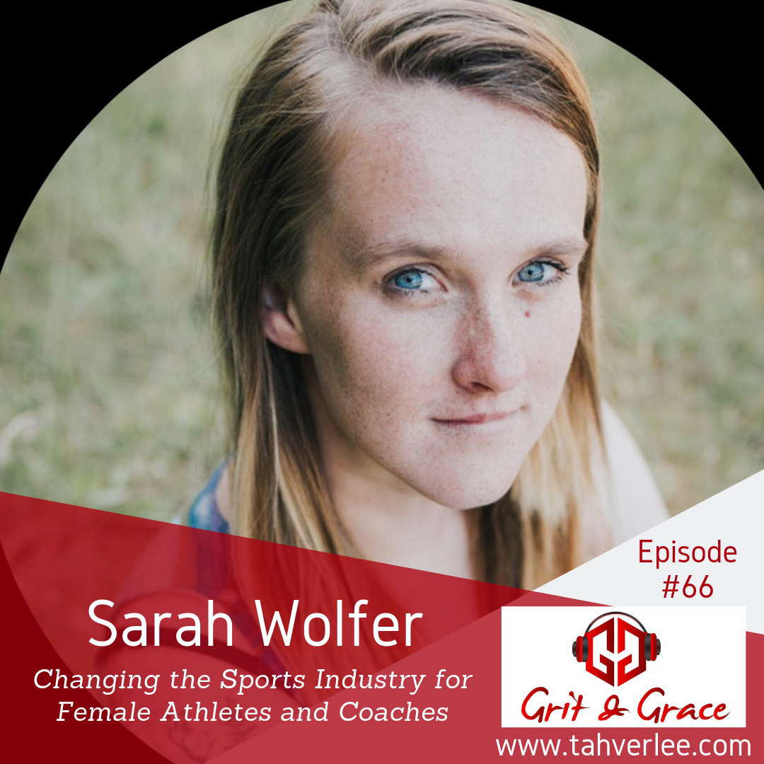 Grit and Grace Podcast Features Girl Boss Sports CEO Sarah Wolfer